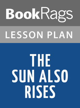 The Sun Also Rises Lesson Plans
