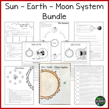 The Sun, Earth, Moon System BUNDLE (Now with Student Workbook!)