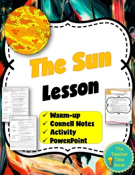 Sun Lesson (Presentation, notes, and activity)- Astronomy Unit