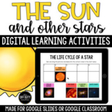 The Sun and Other Stars Digital Learning Activities (Google Slides, PowerPoint)