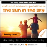 The Sun in the Sky • Reading Comprehension Passages and Questions • RL II