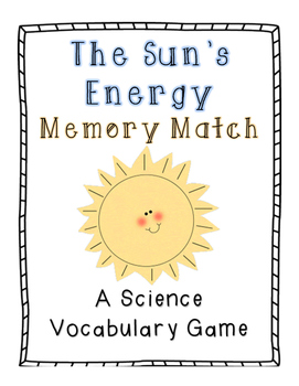The Sun's Energy Memory Match: A Science Vocabulary Game