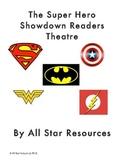The Super Hero Showdown Readers Theatre
