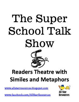 The Super School Talk Show:  A Simile and Metaphor Readers Theatre