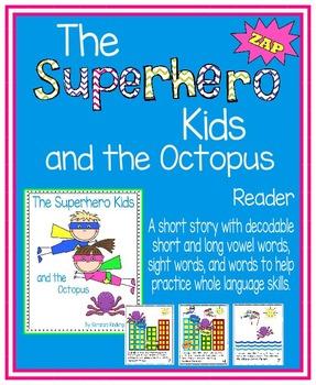 The Superhero Kids Reader
