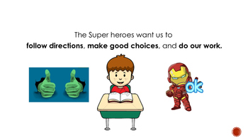 The Superheroes Follow Directions