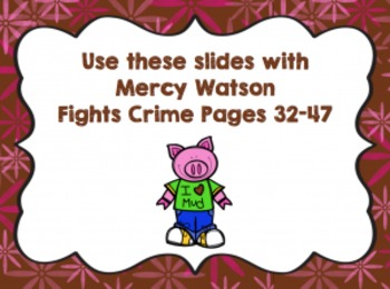 The Superkids Hit Second Grade-Mercy Watson Fights Crime Vocabulary