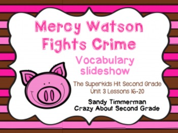The Superkids Hit Second Grade-Mercy Watson Fights Crime V