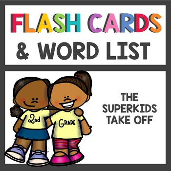The Superkids Take Off 2nd grade Flash Cards & Word List