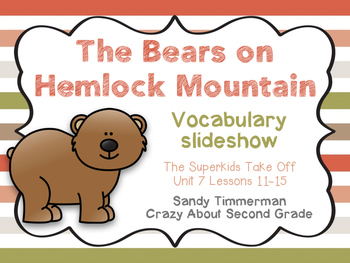 The Superkids Take Off-The Bears on Hemlock Mountain Vocabulary