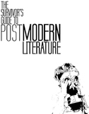 The Survivor's Guide to Postmodern Literature (Slaughterhouse 5)