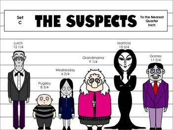 The Suspects: Measuring to the Nearest Inch, Half Inch, and Quarter Inch
