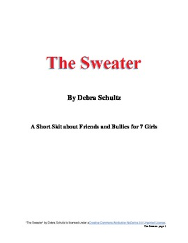 The Sweater: A Skit about Friends and Bullies