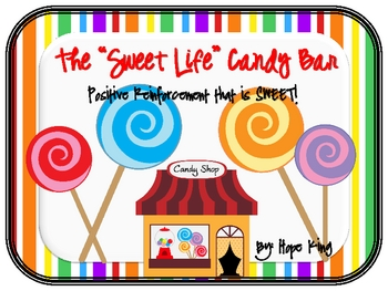 """The """"Sweet Life"""" Candy Bar"""