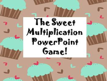 The Sweet Multiplication PowerPoint Game