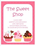 The Sweet Shop: 2 & 3 digit addition & subtraction word pr