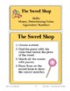 The Sweet Shop (Money, Determining Value, & Equivalent Numbers)