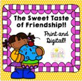 The Sweet Taste of Friendship!