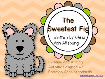 The Sweetest Fig Guided Reading and Writing Unit