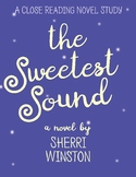 The Sweetest Sound by Sherri Winston Close Reading Guide/Book Study