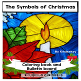 The Symbols of Christmas - Coloring Book and Bulletin Board