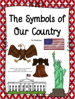 The Symbols of Our Country For Little Kids