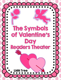 The Symbols of Valentine's Day: Readers Theater: Grades 2-3