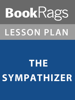 The Sympathizer Lesson Plans