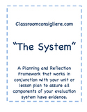 The System: A Planning and Reflection Framework