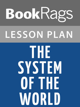 The System of the World Lesson Plans