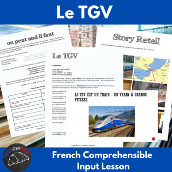 The TGV - Comprehenisble Input for beginning French learners