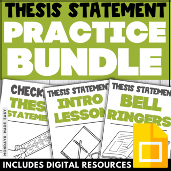 THESIS STATEMENT Practice BUNDLE Activities, Worksheets for Distance Learning