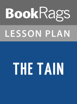 The Tain Lesson Plans