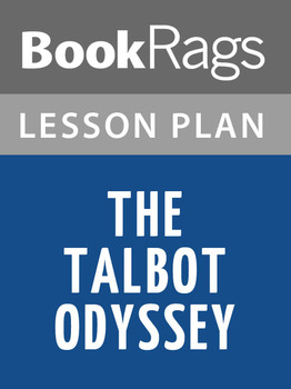 The Talbot Odyssey Lesson Plans