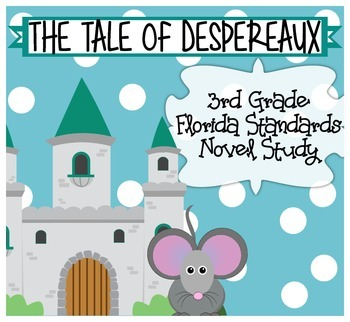 The Tale of Despereaux 3rd Grade Common Core Chapters 1-3