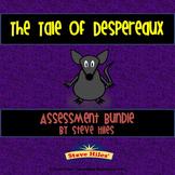 The Tale of Despereaux Assessment BUNDLE!