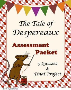 The Tale of Despereaux Assessment Packet-5 Quizzes & Final