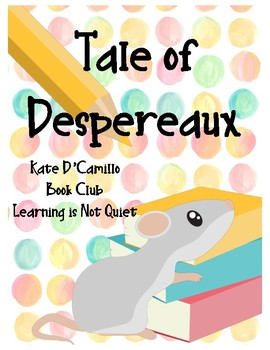 The Tale of Despereaux Book Club, Teacher Guide, Project and Dice Response