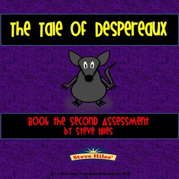 The Tale of Despereaux: Book the Second Assessment
