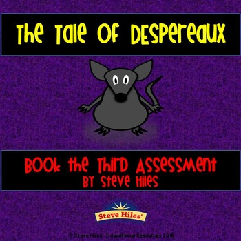 The Tale of Despereaux: Book the Third Assessment