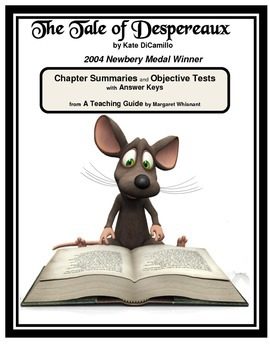 The Tale of Despereaux Chapter Summaries and Objective Tests