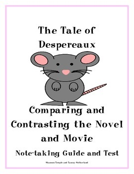 The Tale of Despereaux Comparing & Contrasting Novel and Movie