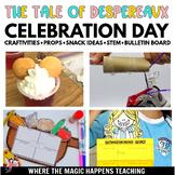 The Tale of Despereaux Day Let's Celebrate