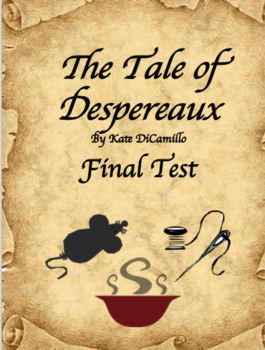 The Tale of Despereaux Final Test
