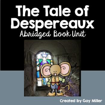 The Tale of Despereaux [Kate DiCamillo] Abridged Printable Book Unit