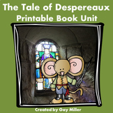 The Tale of Despereaux Novel Study: vocabulary, comprehension, writing, skills