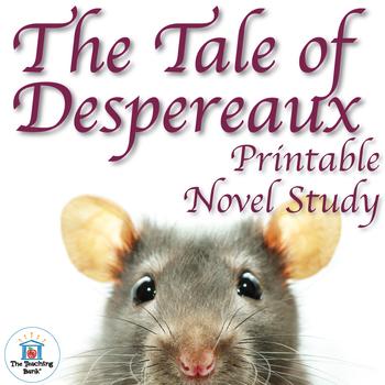 The Tale of Despereaux Novel Study Book Unit Printable Version