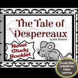The Tale of Despereaux Novel Study Booklet