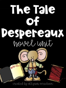 The Tale of Despereaux Novel Unit