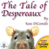 The Tale of Despereaux Novel Study Book Unit Distance Learning